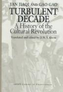 Cover of: Turbulent decade: a history of the cultural revolution