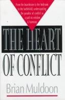 Cover of: The heart of conflict