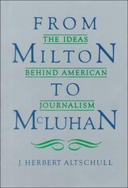 Cover of: From Milton to McLuhan | Alschull J. Altschull