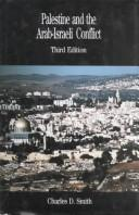 Palestine and the Arab-Israeli conflict by Charles D. Smith