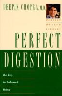 Perfect Digestion by Deepak Chopra