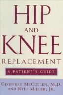Cover of: Hip and knee replacement