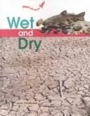 Cover of: Wet and dry