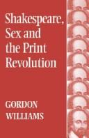 Cover of: Shakespeare, sex and the print revolution