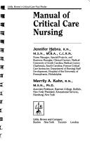 Cover of: Manual of critical care nursing
