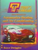 Cover of: Automotive heating and air conditioning