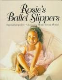 Cover of: Rosie's ballet slippers