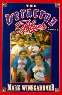 Cover of: The Veracruz blues