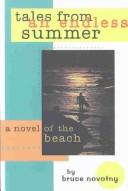 Cover of: Tales from an endless summer