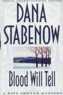 Cover of: Blood Will Tell: a Kate Shugak mystery