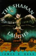 Cover of: The shaman laughs by James D. Doss