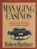 Cover of: Managing casinos