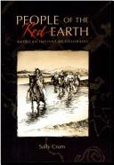 Cover of: People of the red earth | Sally Crum
