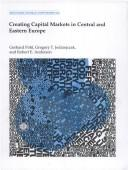 Cover of: Creating capital markets in Central and Eastern Europe