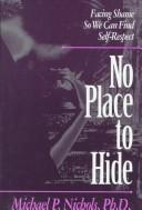 Cover of: No place to hide | Michael P. Nichols