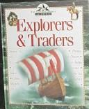 Cover of: Explorers & traders
