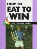Cover of: How to eat to win