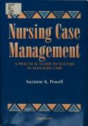 Nursing case management by Suzanne K. Powell