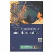 Cover of: Introduction to Bioinformatics | Teresa Attwood