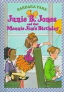 Cover of: Junie B. Jones and that meanie Jim's birthday