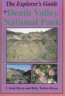 Cover of: The explorer's guide to Death Valley National Park