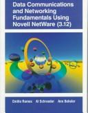 Cover of: Data communications and networking fundamentals using Novell NetWare (3.12)