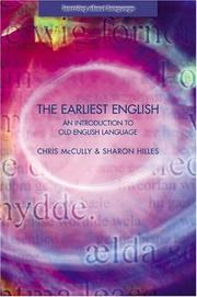 The Earliest English by Chris Mccully, Sharon Hilles