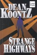 Cover of: Strange highways: The Chase