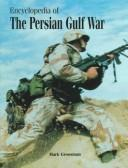 Cover of: Encyclopedia of the Persian Gulf War