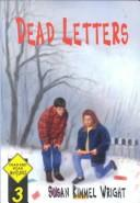Cover of: Dead letters | Susan Kimmel Wright