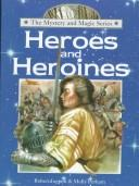 Cover of: Heroes and heroines