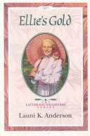 Cover of: Ellie's gold