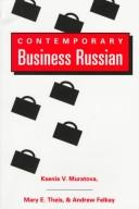Contemporary business Russian by Ksenia V. Muratova