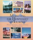 Cover of: Marketing for hospitality and tourism