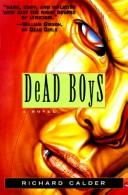 Cover of: Dead boys | Richard Calder