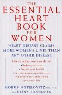 Cover of: The essential heart book for women | Morris Notelovitz