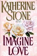 Cover of: Imagine Love