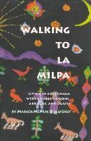 Cover of: Walking to La Milpa