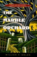 Cover of: The marble orchard | William F. Nolan