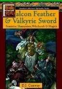 Cover of: Falcon feather & valkyrie sword by D. J. Conway