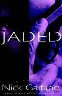 Cover of: Jaded | Nick Gaitano
