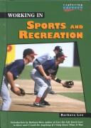 Cover of: Working in sports and recreation