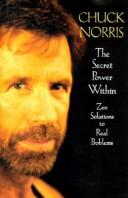 Cover of: The secret power within: Zen solutions to real problems