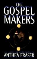Cover of: The gospel makers