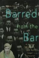 Cover of: Barred from the bar | Hedda Garza