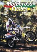 Cover of: Motocross cycles | Jeff Savage