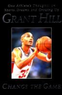 Cover of: Change the game | Grant Hill