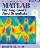Cover of: Introduction to MATLAB for engineers and scientists | D. M. Etter