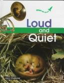 Cover of: Loud and quiet