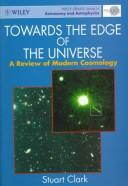 Cover of: Towards the edge of the universe | Stuart Clark